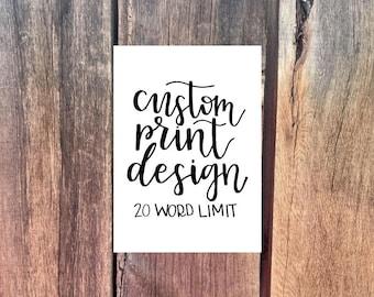 Customized Calligraphy - Calligraphy Print - Custom Quote Print - Custom Calligraphy - Handlettering Print