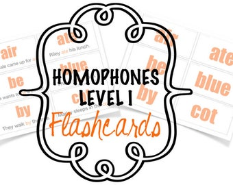 Homophones - Flashcards - Level I