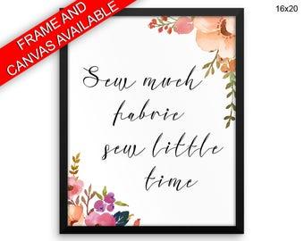 Sew Much Fabric Canvas Art Sew Much Fabric Printed Sew Much Fabric  Framed Art Sew Much Fabric sewing room decor craft art print