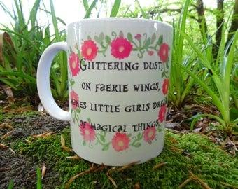 Glittering Dust On Faerie Wings Mug Hand Made Original Design