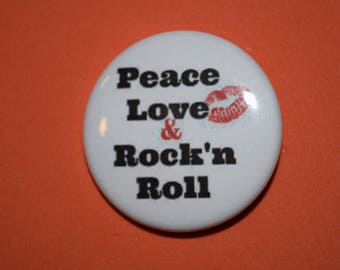 Peace love and Rock N Roll Pinback button