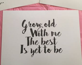Grow with me, unframed print