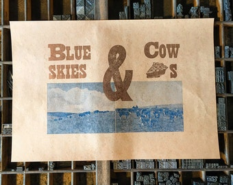 Blue Skies & Cow Pies - Letterpress Print