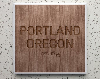Portland OR Est. 1845 Tile Coaster