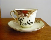 Vodka hand painted vintage china teacup saucer set recycled boozy humor high teas tea party