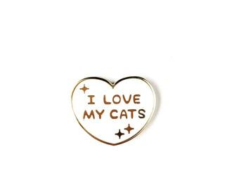I Love My Cats • Hard Enamel Lapel Pin