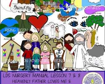 LDS Nursery Manual Lessons 7 and 8: Jesus Christ Created the World for Me and Sunday is a Day to Remember Heavenly Father and Jesus Christ