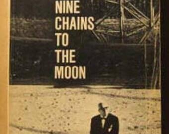 R. Buckminster Fuller:   Nine Chains to the Moon
