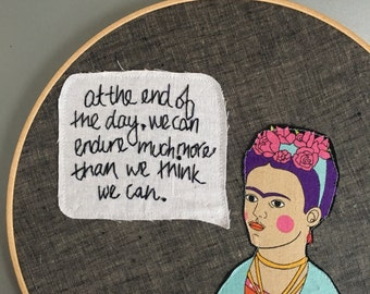 Endure - hand embroidered wall hanging with Frida Kahlo quotation and applique