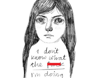 Typography wall art. Print of pencil drawing girl portrait. A5 home decor illustration for anxious or depressed / depression / depressive