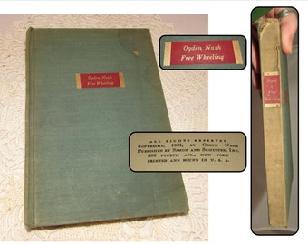 Vintage Hardcover Book, Free Wheeling by Ogden Nash, Simon and Schuster, New York, 1931 First Edition, Comical Illustrations