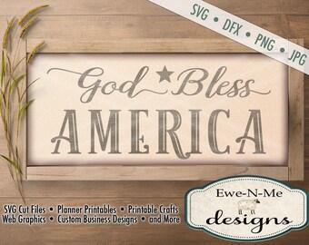 God Bless America svg -  patriotic svg - July 4th SVG - Independence Day cut file - memorial day svg -  Commercial Use svg, dfx, png, jpg