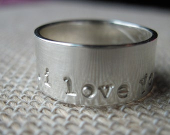 Sterling Silver Ring Band - 8mm wide - Size 7 - I love you anyway -Love ring-Wedding ring-love Band-wedding band-I love you ring-love ring-