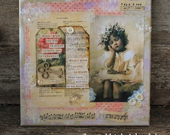 When I Grow to Old to Dream  10 x 10 inch altered mixed media collage art canvas and embellishments