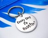 Everyday I'm hustlin keychain, Entrepreneur gift, Planner charm, Handstamped keychain, Funny key chain, custom key chain
