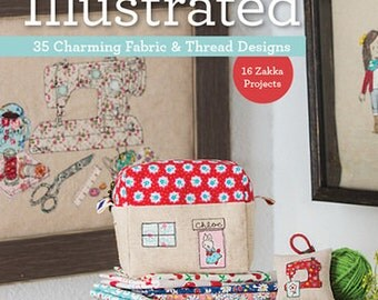 SALE Sew Illustrated book by Minki Kim and Kristin Esser 35 fabric & thread designs