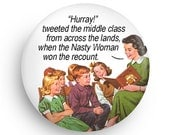 Funny Feminist Nasty Woman Fridge Magnet,