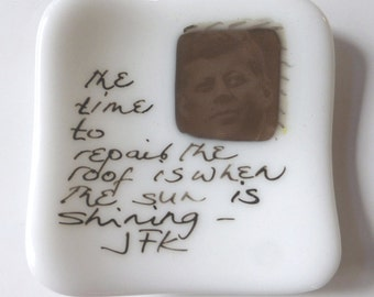 Small fused glass plate with John F. Kennedy quote