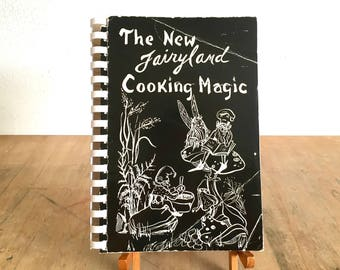 1963 The New Fairyland Cooking Magic - Rare Lookout Mountain Tennessee Cookbook