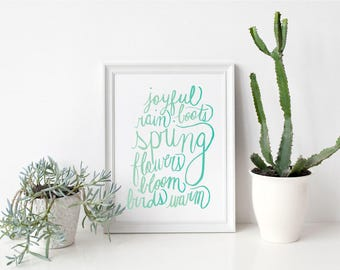 Spring Decor Printable Art Print Ombre Hand Lettered Instant Download Art Print Quote Digital Typography Print