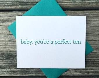 baby, you're a perfect ten greeting card  I love you, I like you, you're perfect, card for boyfriend/girlfriend