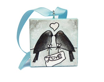 Bird Ornament Valentines Day Gift, Crow Painting on Canvas, Handpainted Ornament with Gift Box 2x2