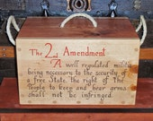 Handmade Ammo Box – Rustic Wooden Storage Box – Sportsman/Military-Firearms Ammo Box – Constitutional 2nd Amendment – Patriotic - Americana