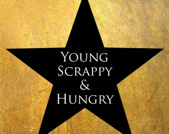 Young Scrappy and Hungry Baby Bodysuit (sizes newborn to 24 months)