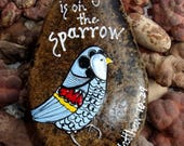 Hand painted Idaho River Rock-Bird, Blue, Paper Weight, Original Acrylic Painting, His Eye is on the Sparrow-Scripture, Bible verse, Unique