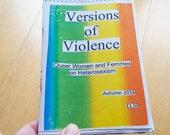 Versions of Violence: Queer Women and Femmes on Heterosexism