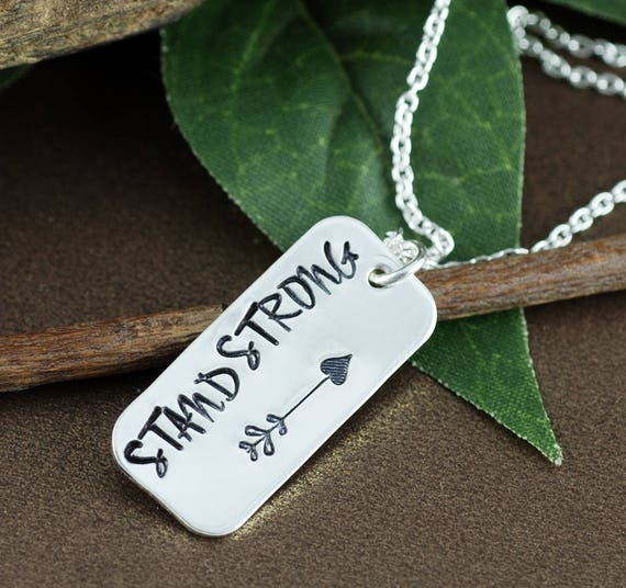 Motivational Necklace, Hand Stamped Neckalce, Silver Arrow Necklace, Stand Strong Jewelry, Inspirational Bar Jewelry, Dog Tag Necklace
