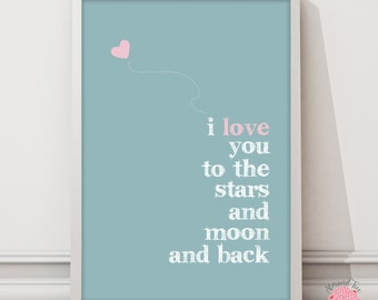 A3 Poster - I love you to the stars and Moon