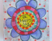 Oh Happy Day Flower Painting