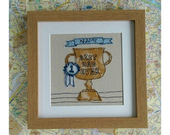 Personalised Best Dad Ever Trophy No.1 Rosette. Large Embroidered Picture for Dads Birthday. Customised Name Banner.