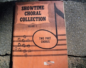 Vintage Music Book Showtime Choral