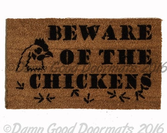 Beware of the Chicken! funny hen barnyard attack doormat