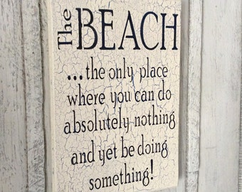 The Beach Sign, Tropical Sign, Nautical Sign, Nautical Decor, Beachy Decor, Beach House Sign, Beach House Decor, Coastal Decor, Ocean Sign