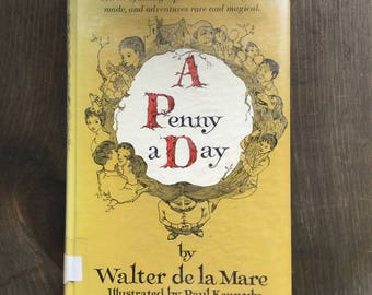 A Penny a Day by Walter de la Mare, Illustrated by Paul Kennedy, Vintage Children's Book, Children's Classics, Fables, Fairytales, Fantasy