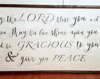 May the Lord Bless you and Keep You Quote Sign