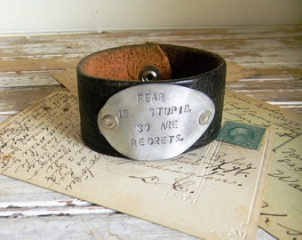 Leather Cuff Bracelet, Spoon Cuff, Stamped Spoon Bracelet - Fear Is Stupid, So Are Regrets - Black Leather Cuff Bracelet with Stamped Spoon