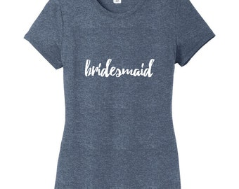 Bridesmaid - Women's Bridal Party Wedding Fitted T-Shirt