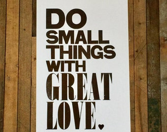 Mother Teresa Do Small Things with Great Love Black White Letterpress Poster Inspirational Wall Art Typography Big Bold Letter 11x17 Print