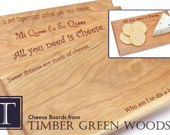 Engraved Cheese Board Sustainable Cherry Wood Serving Board . Choose from four cheese-friendly quotes! Timber Green Woods.