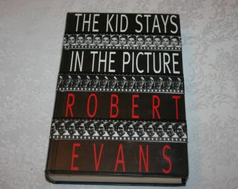 """Vintage Hard Cover Book Dust Jacket """" The Kid Stays In The Picture """" Robert Evans Autobiography Movies Hollywood Producer Actor Director"""