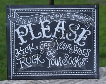 Chalkboard Art Poster This is a shoe free home please kick off your shoes and rock your socks digital download 8x10Printable high resolution