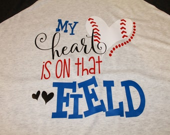 My heart is on that field baseball shirt, Baseball Mom Shirt, Baseball Shirt, My heart baseball shirt, Woman's Baseball Shirt, Softball tee