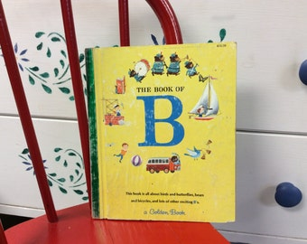 The Book of B from My First Golden Learning Library