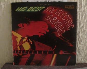 B.B King VG+ vinyl - His Best The Electric B. B. King - Original - Vintage Record lp in VG+ Condition.