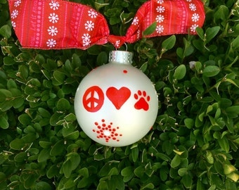 Peace Love Pets Ornament, Dog Lover, Cat Lover, Hand Painted, Personalized Christmas Ornament, FREE Personalizing, Animal Lover Bauble
