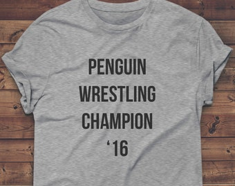 PENGUIN WRESTLING CHAMPION Shirt, Gym Clothes, Tshirt, Workout Top, Funny T-shirt, Graphic Tee, Womens